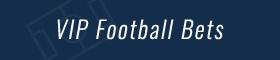 VIP Football Bets